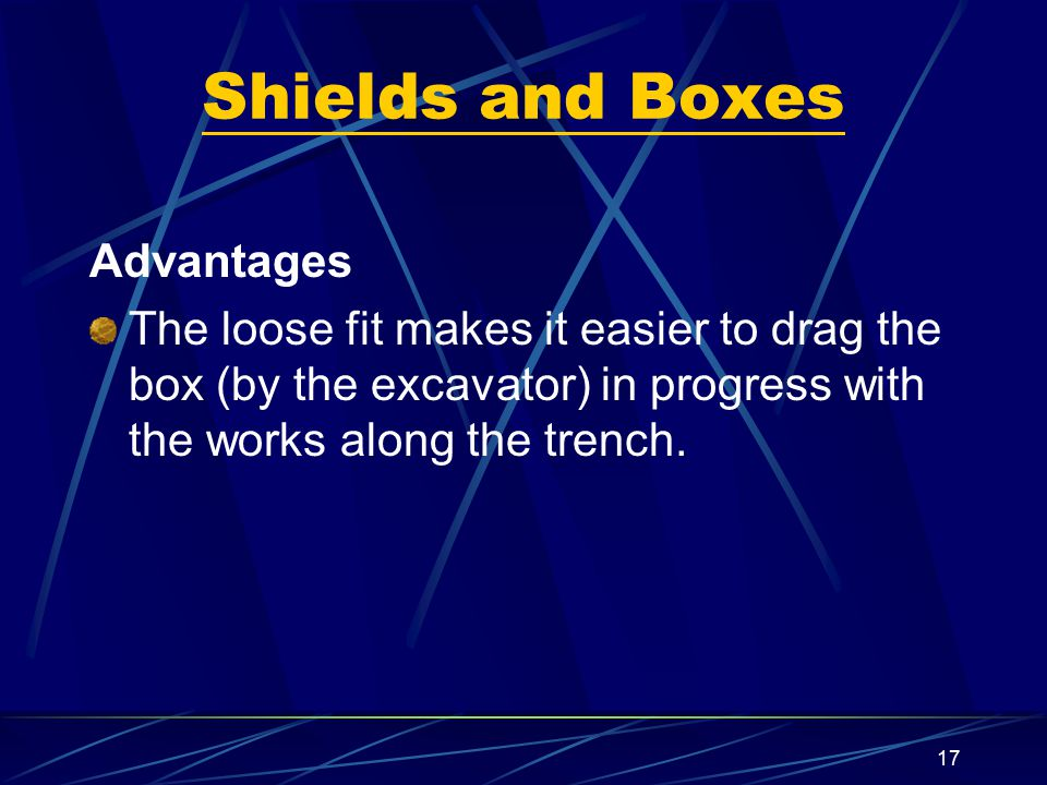 Shields and Boxes Advantages