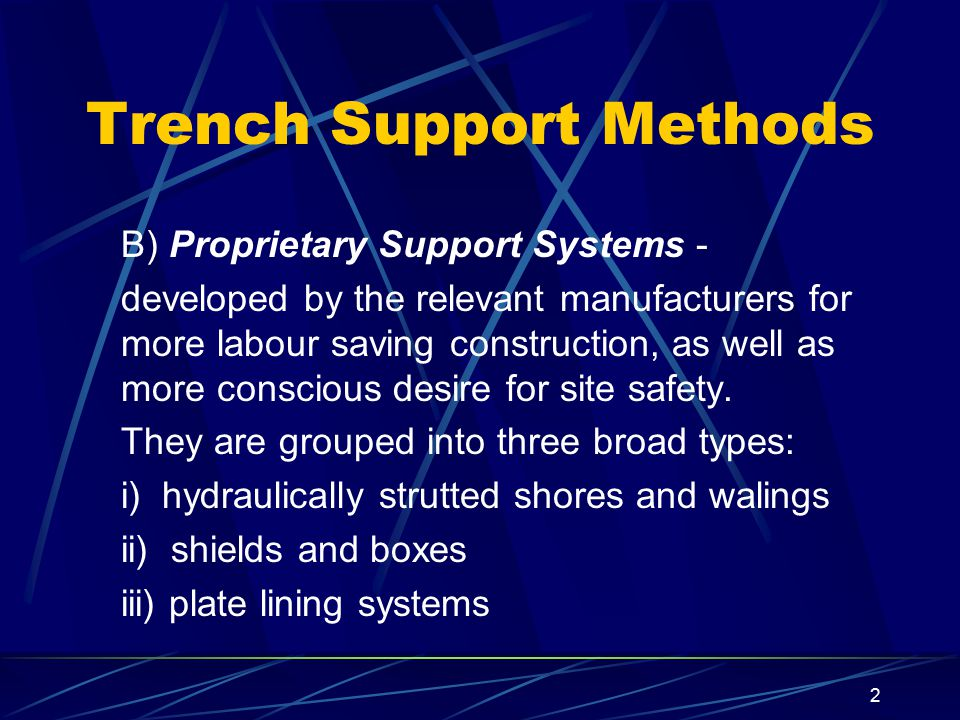 Trench Support Methods