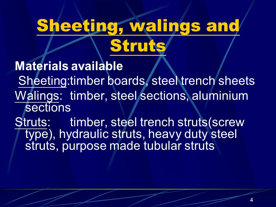 Sheeting, walings and Struts