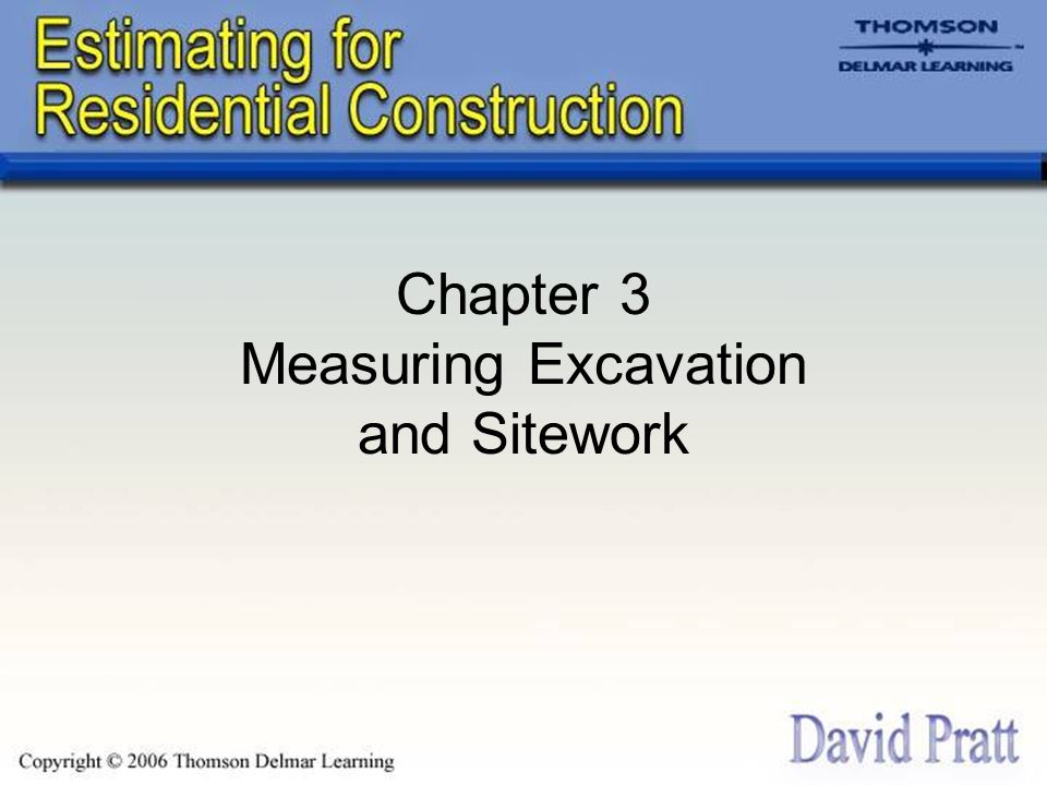Chapter 3 Measuring Excavation and Sitework