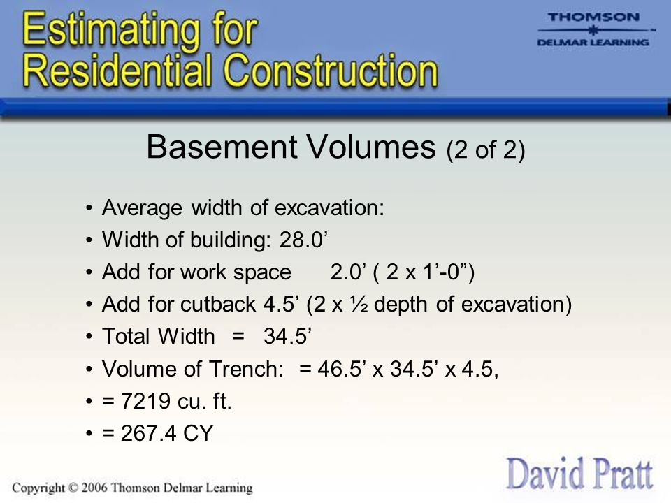 Basement Volumes (2 of 2) Average width of excavation: