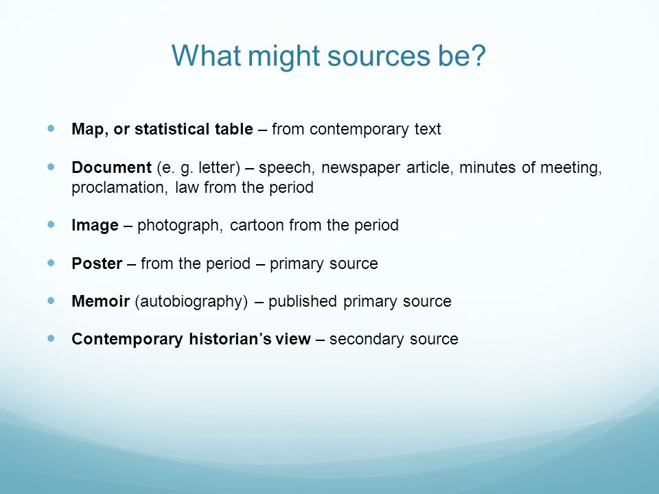 What might sources be Map, or statistical table – from contemporary text.