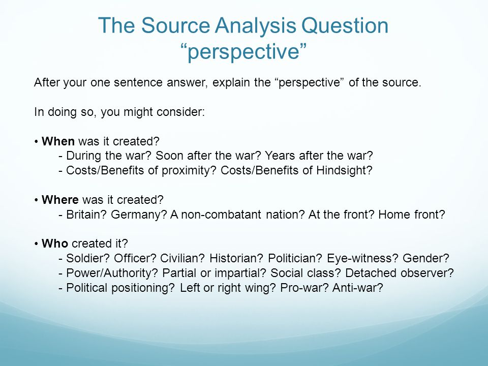 The Source Analysis Question perspective