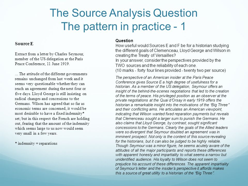 The Source Analysis Question The pattern in practice - 1