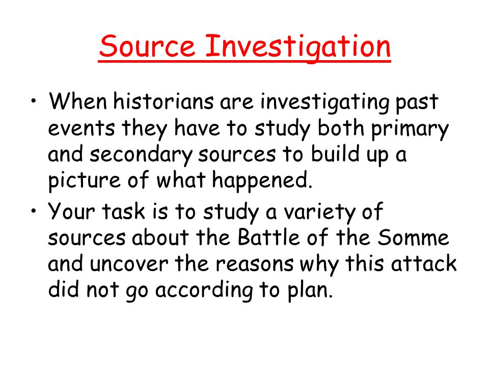 Source Investigation