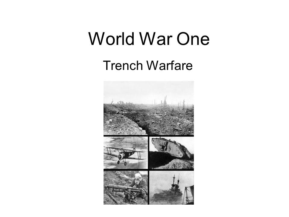 World War One Trench Warfare