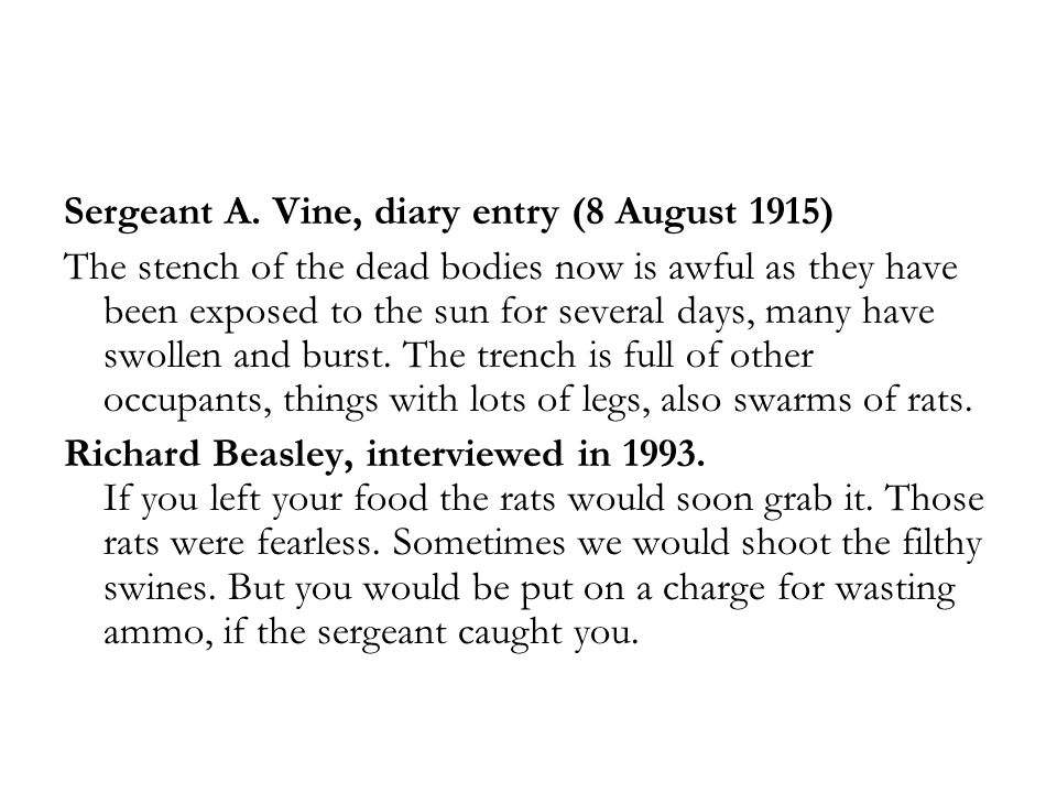 Sergeant A. Vine, diary entry (8 August 1915)