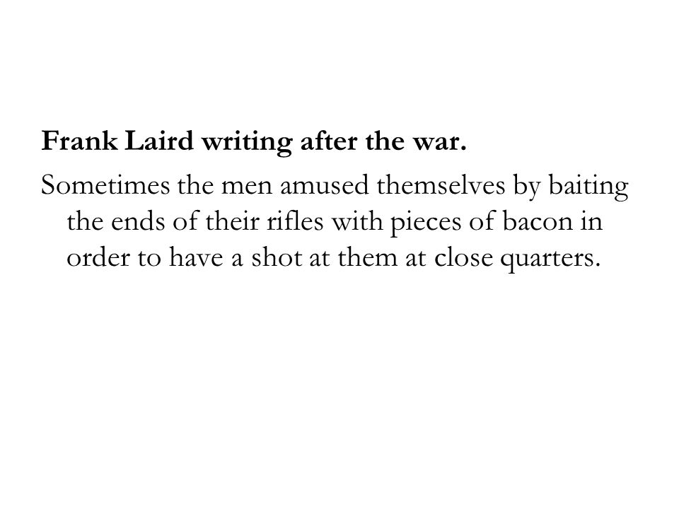 Frank Laird writing after the war.