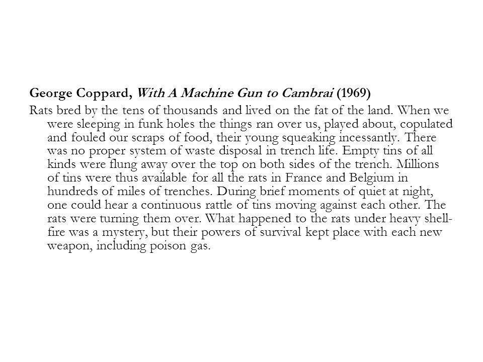 George Coppard, With A Machine Gun to Cambrai (1969)