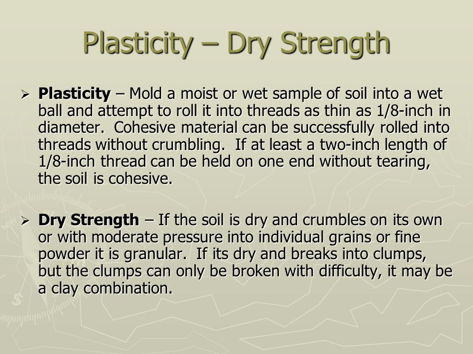 Plasticity – Dry Strength