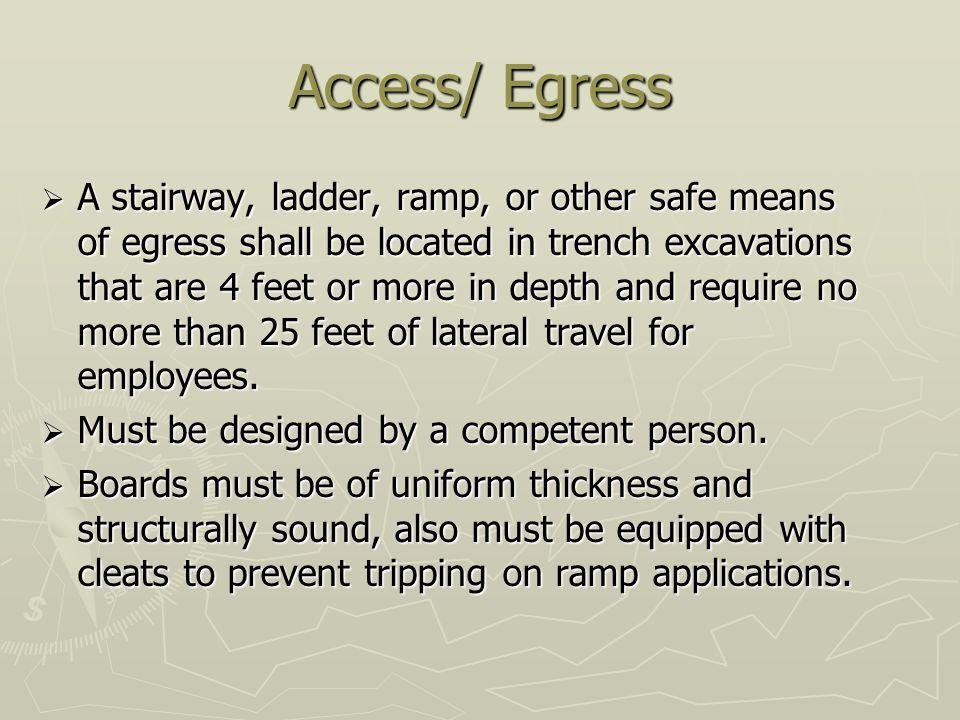 Access/ Egress