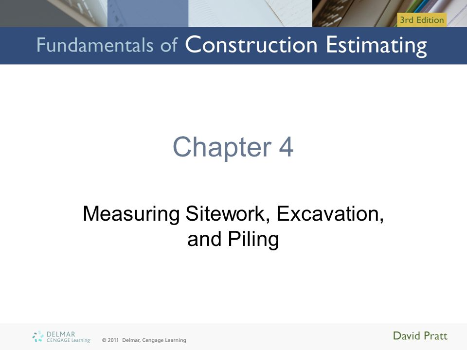Measuring Sitework, Excavation, and Piling