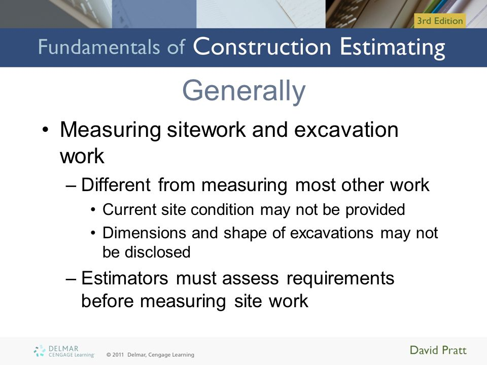 Generally Measuring sitework and excavation work