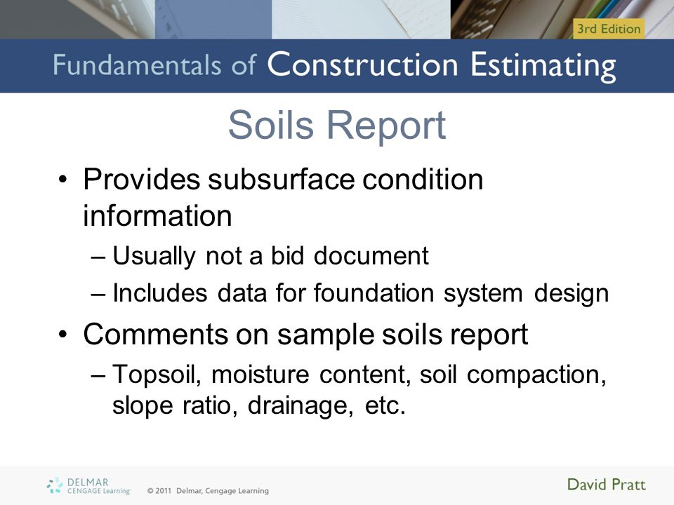 Soils Report Provides subsurface condition information
