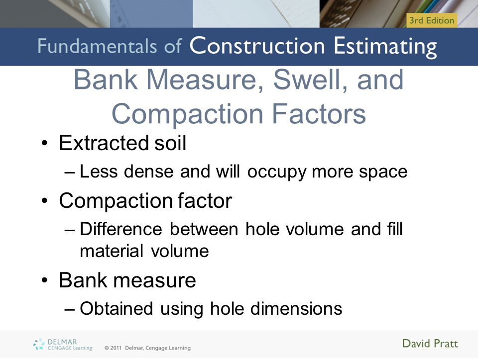 Bank Measure, Swell, and Compaction Factors