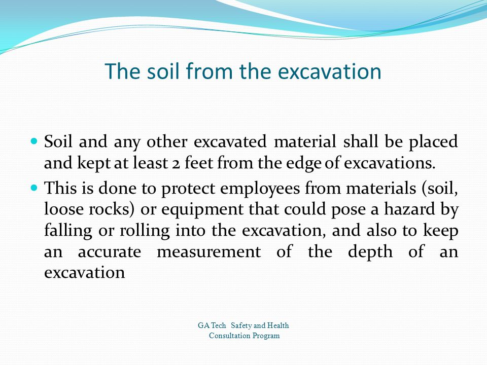 The soil from the excavation