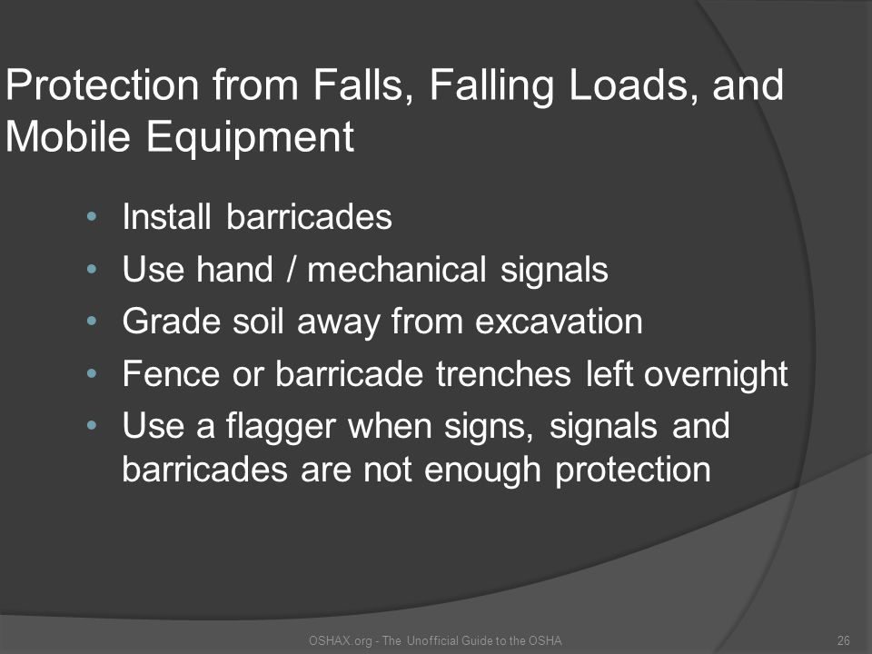 Protection from Falls, Falling Loads, and Mobile Equipment