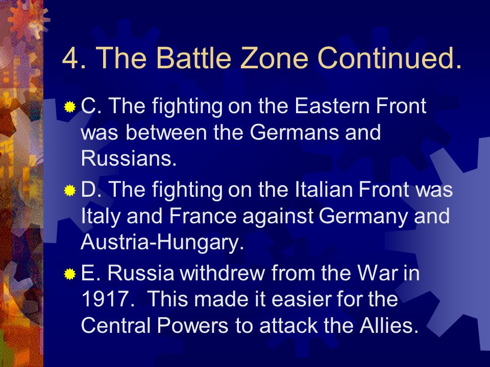 4. The Battle Zone Continued.