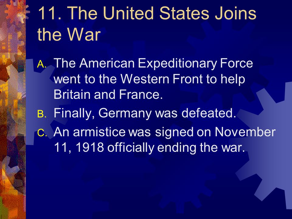 11. The United States Joins the War
