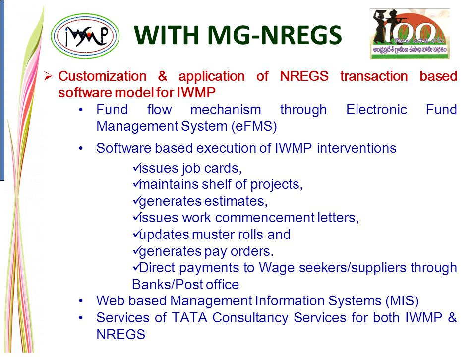 WITH MG-NREGS Customization & application of NREGS transaction based software model for IWMP.