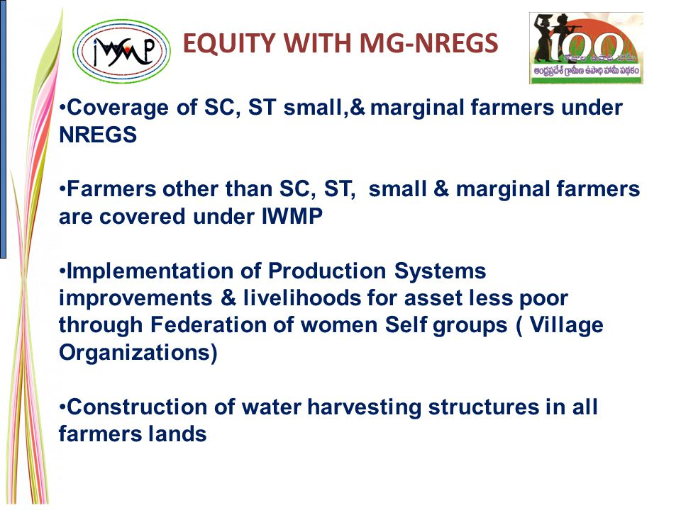 EQUITY WITH MG-NREGS Coverage of SC, ST small,& marginal farmers under NREGS.