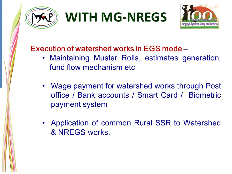 WITH MG-NREGS Execution of watershed works in EGS mode –