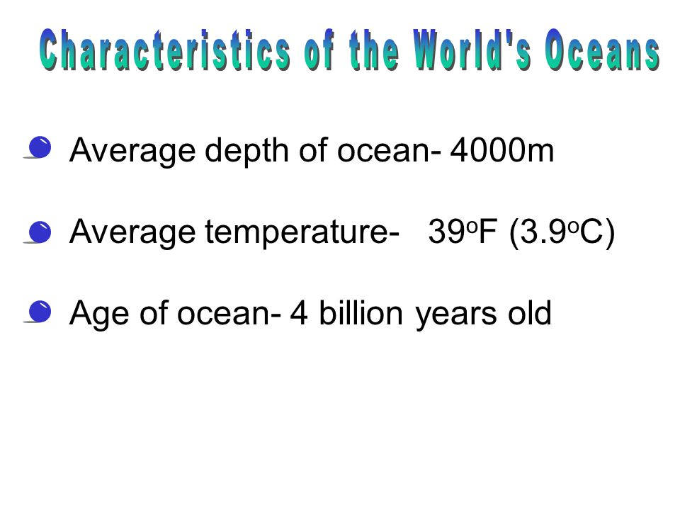 Characteristics of the World s Oceans