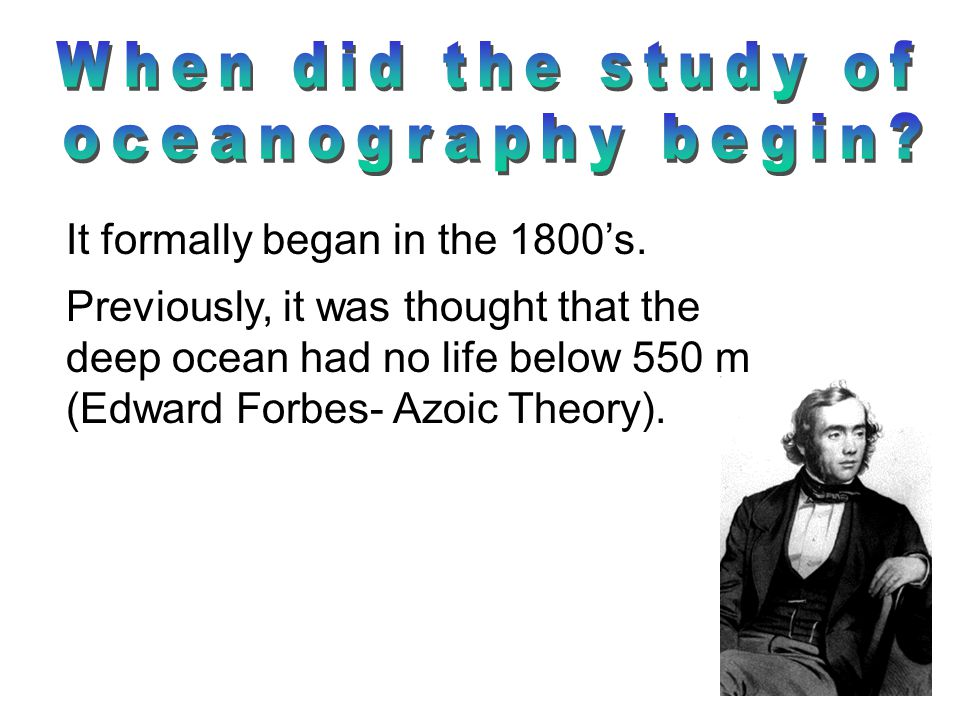 When did the study of oceanography begin