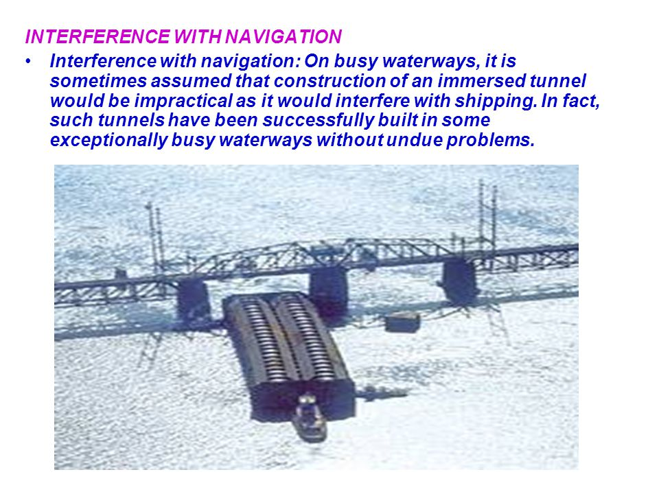 INTERFERENCE WITH NAVIGATION