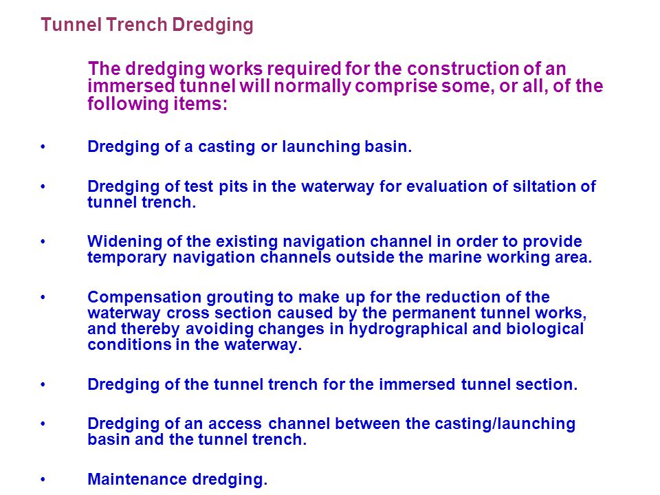 Tunnel Trench Dredging