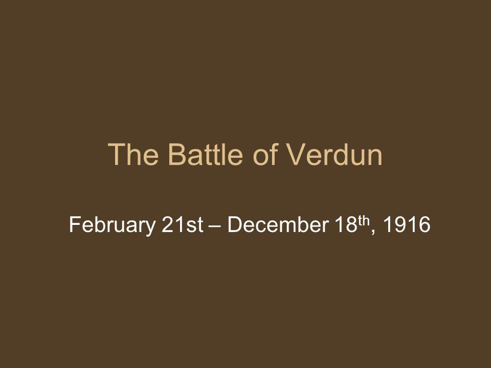 February 21st – December 18th, 1916
