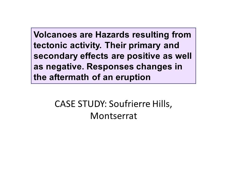 CASE STUDY: Soufrierre Hills, Montserrat
