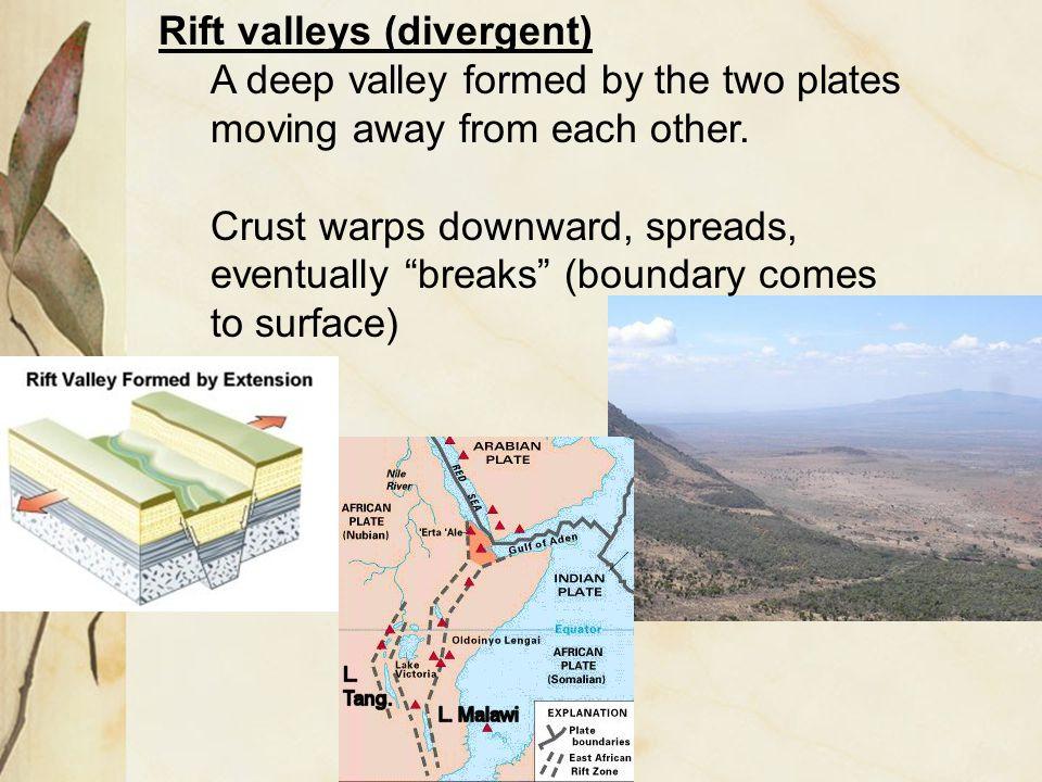 Rift valleys (divergent)