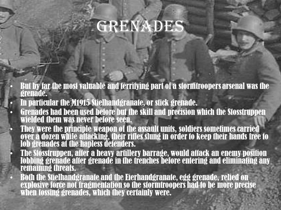 Grenades But by far the most valuable and terrifying part of a stormtroopers arsenal was the grenade.