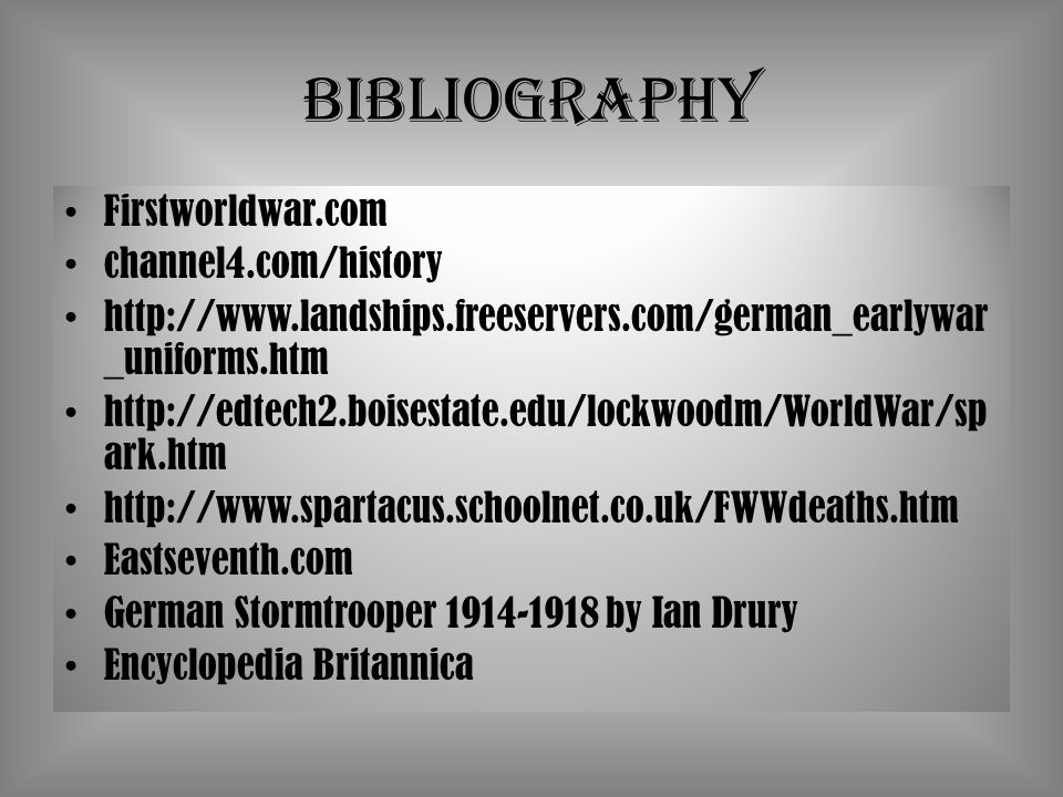 Bibliography Firstworldwar.com channel4.com/history