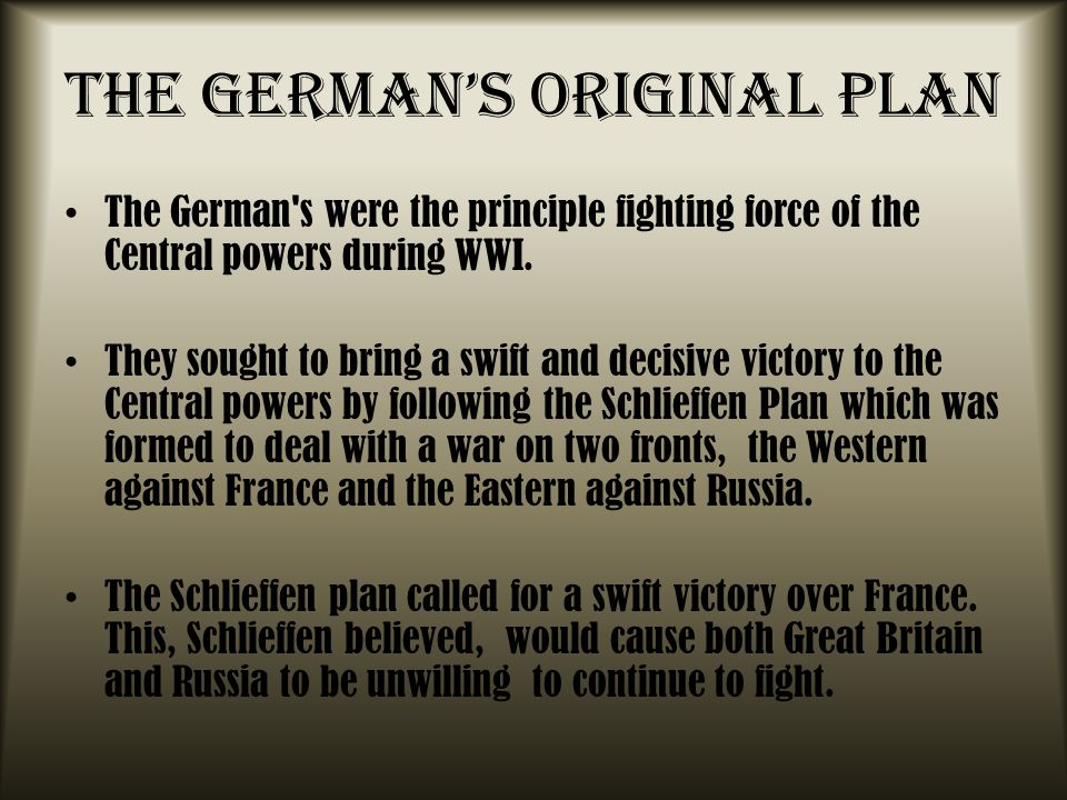 The German's Original Plan