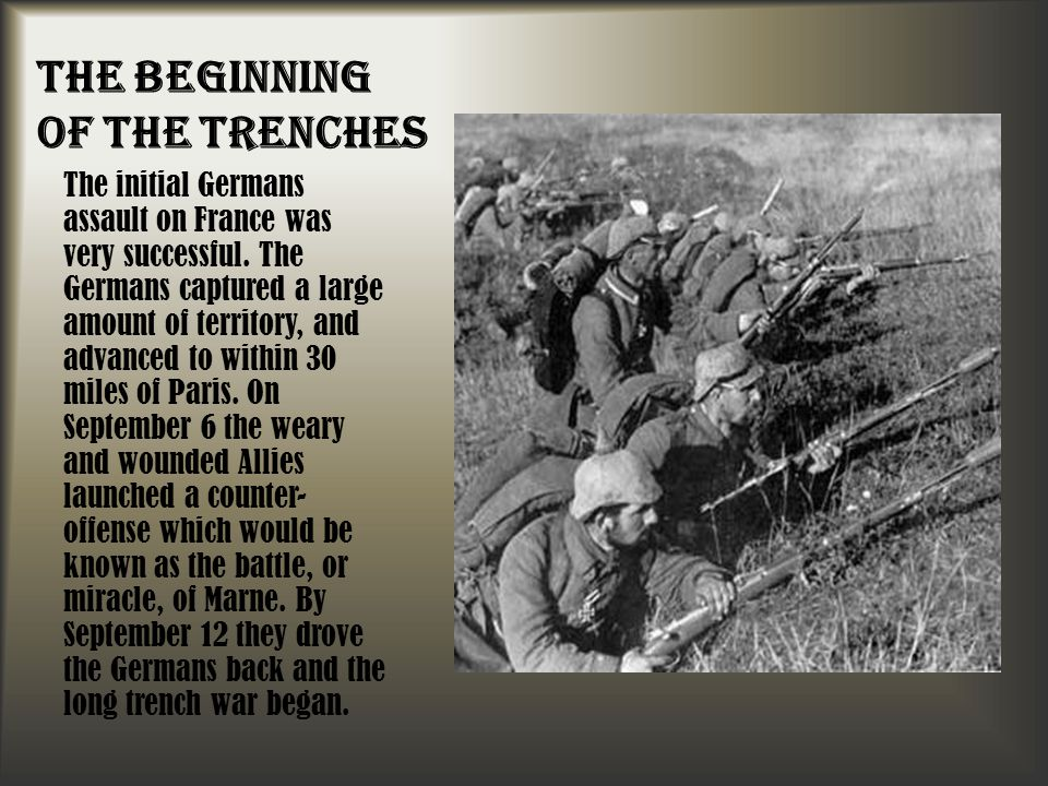 The Beginning of the Trenches