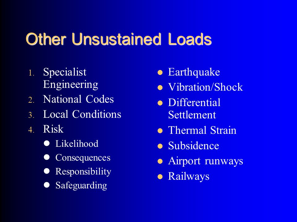 Other Unsustained Loads