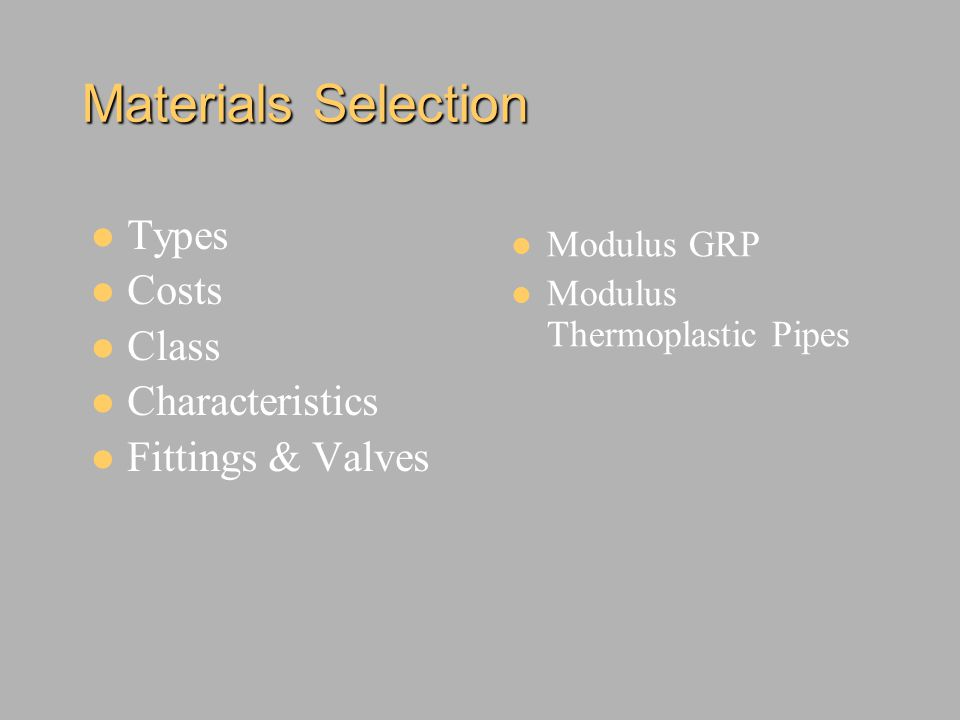 Materials Selection Types Costs Class Characteristics