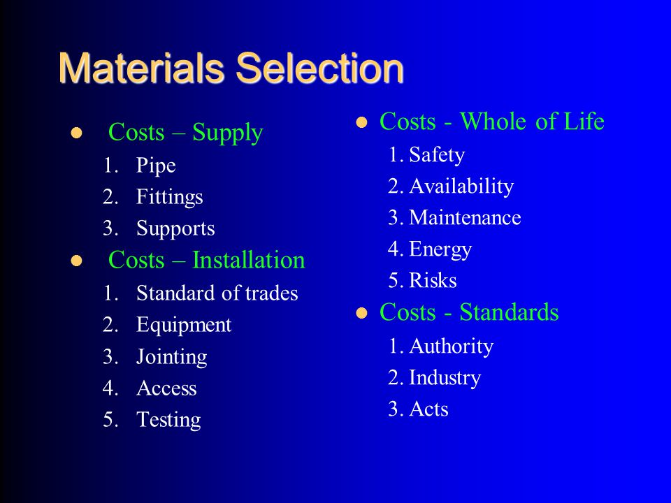 Materials Selection Costs - Whole of Life Costs – Supply