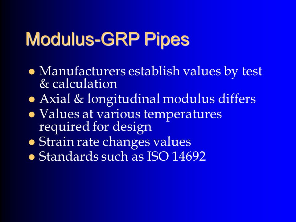 Modulus-GRP Pipes Manufacturers establish values by test & calculation