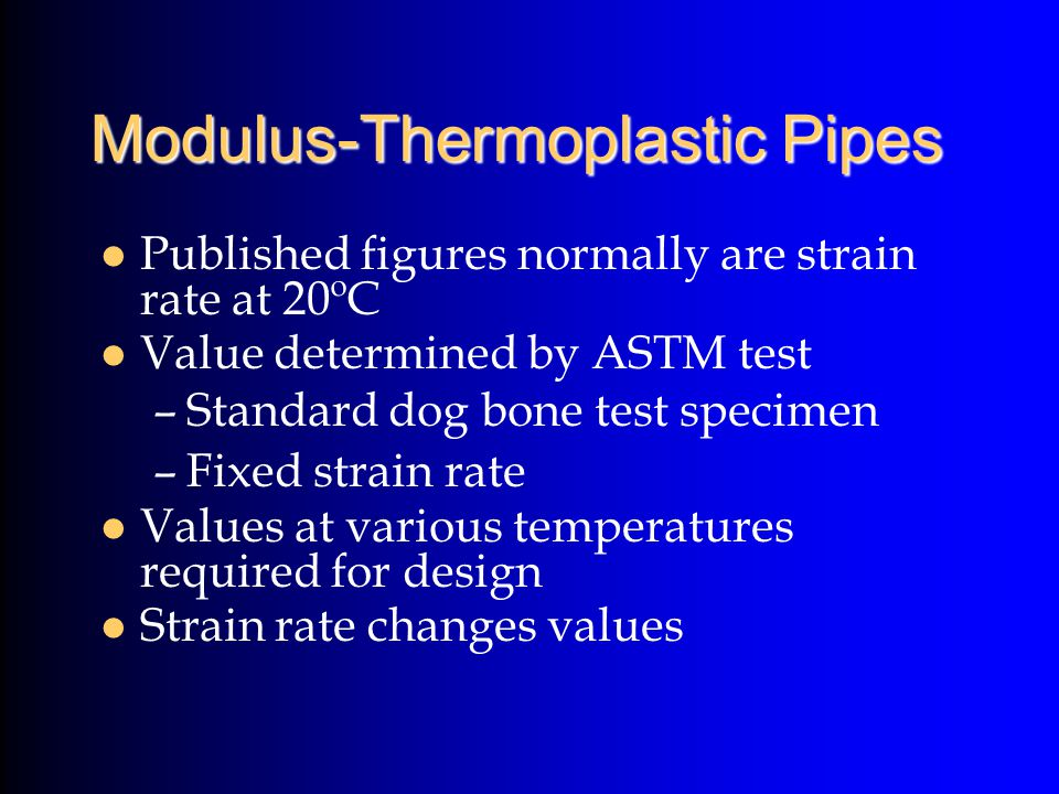 Modulus-Thermoplastic Pipes