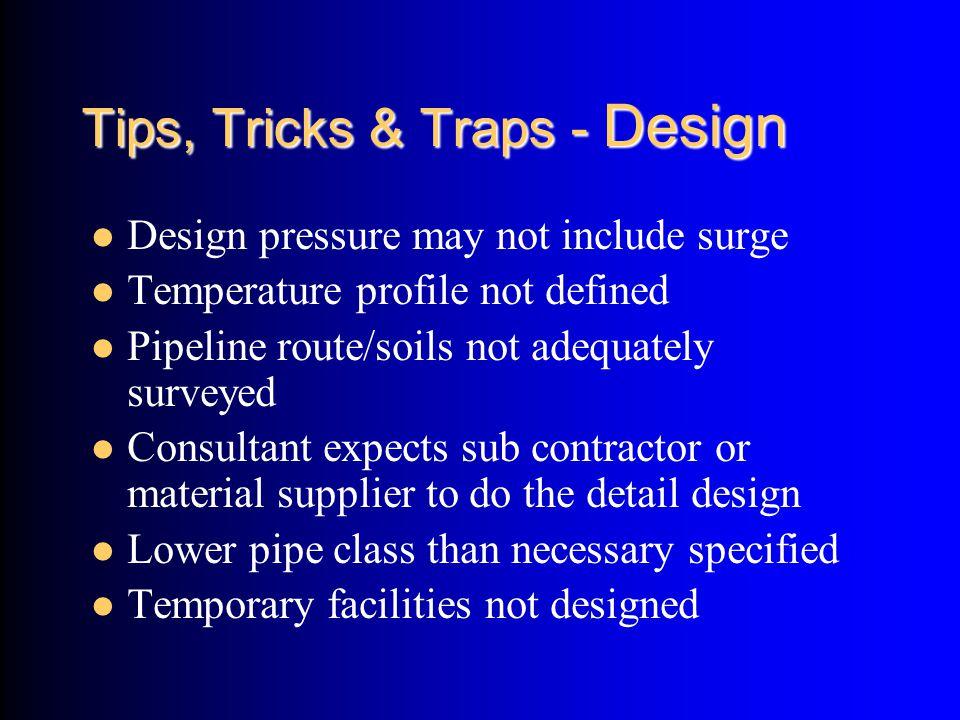 Tips, Tricks & Traps - Design