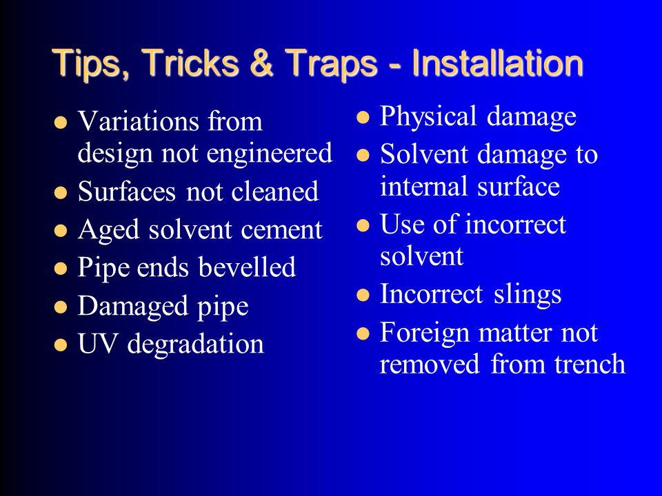 Tips, Tricks & Traps - Installation