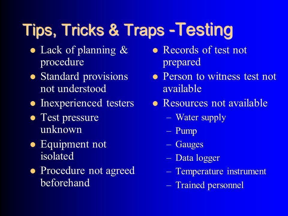 Tips, Tricks & Traps -Testing