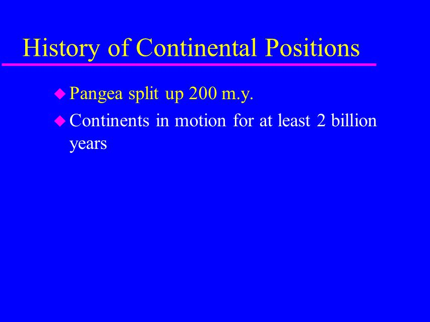 History of Continental Positions