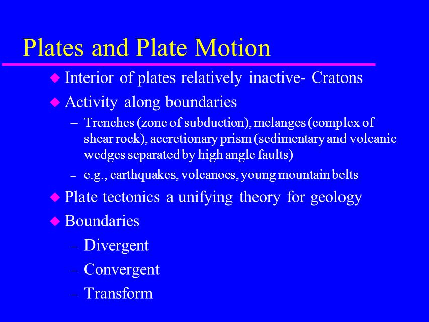 Plates and Plate Motion