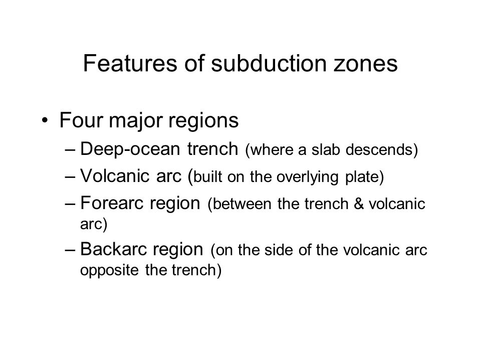 Features of subduction zones