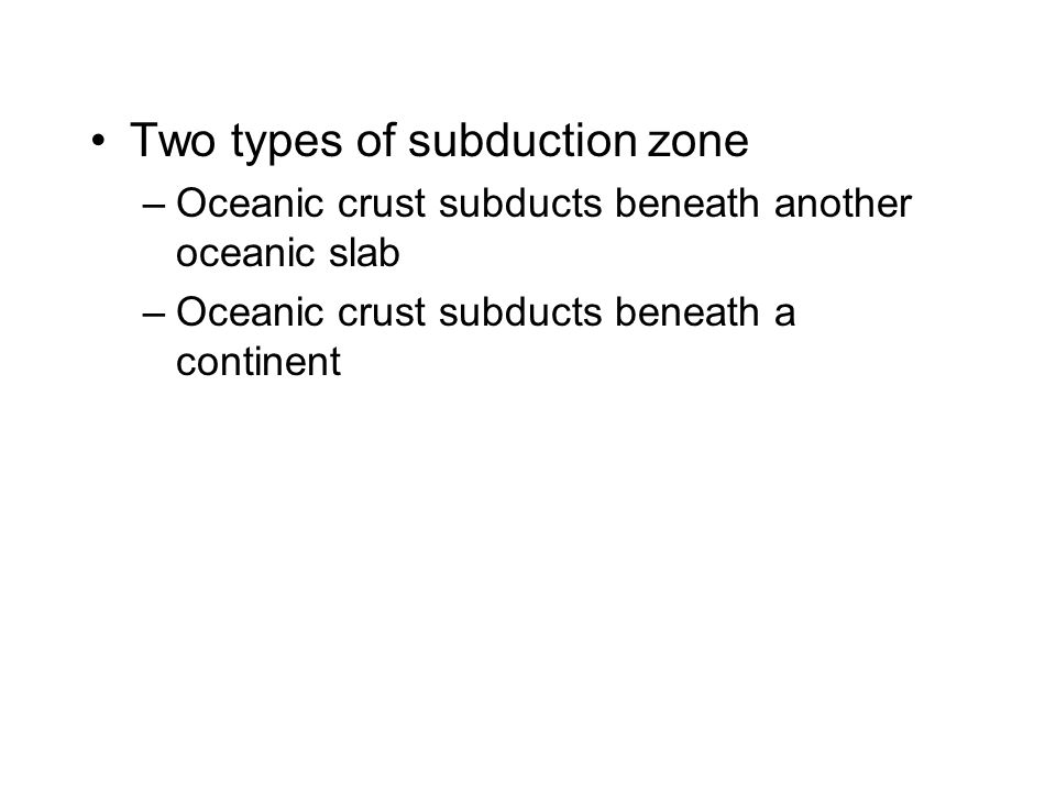 Two types of subduction zone