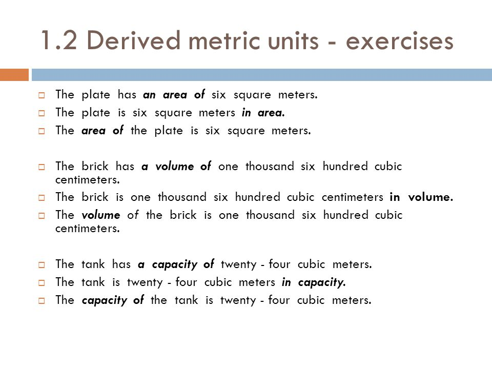 1.2 Derived metric units - exercises